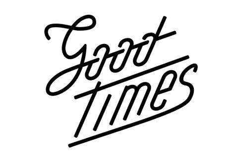 goodtimes